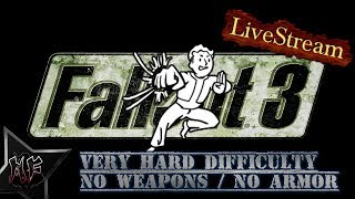 Fallout 3 Very Hard Difficulty.  No Weapons.  No Armor | XBox One X BC
