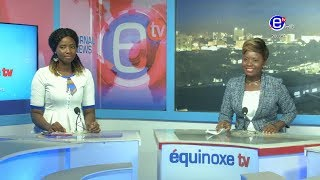 20H BILINGUE DU SAMEDI 06 JUILLET 2019 - EQUINOXE TV