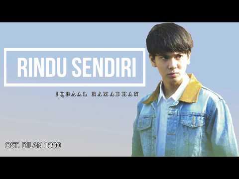 Iqbaal Ramadhan - Rindu Sendiri Lyric (Ost. Dilan 1990)