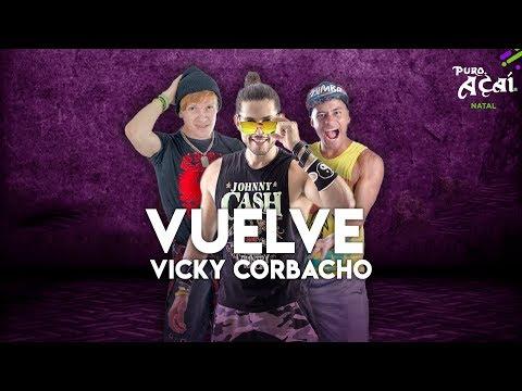 VUELVE  - Vicky Corbacho | | Mr. Dance