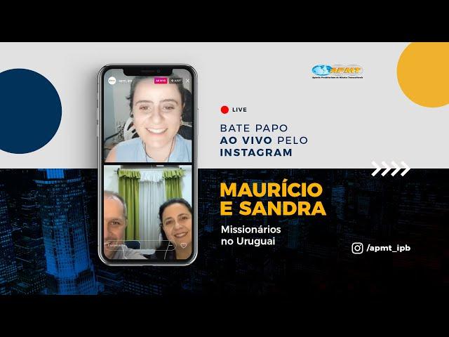 LIVE APMT com Maurício e Sandra | Missionários no Uruguai