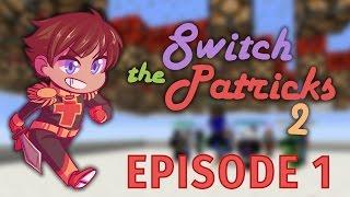 Switch The Patrick 2: LE RETOUR - #1