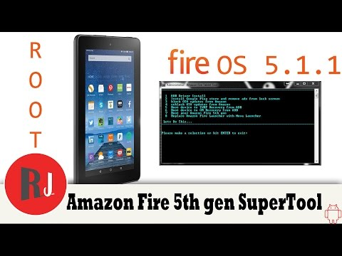 Amazon Fire 5th gen Rooted on Fire OS 5 1 1 with SuperTool