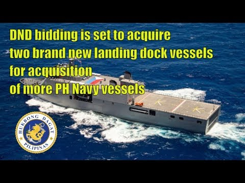 DND sets 2nd pre bid conference for Landing Dock Acquisition of more PH Navy vessels