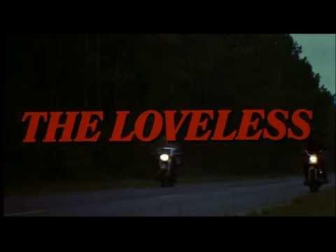 The Loveless (1981) - Trailer