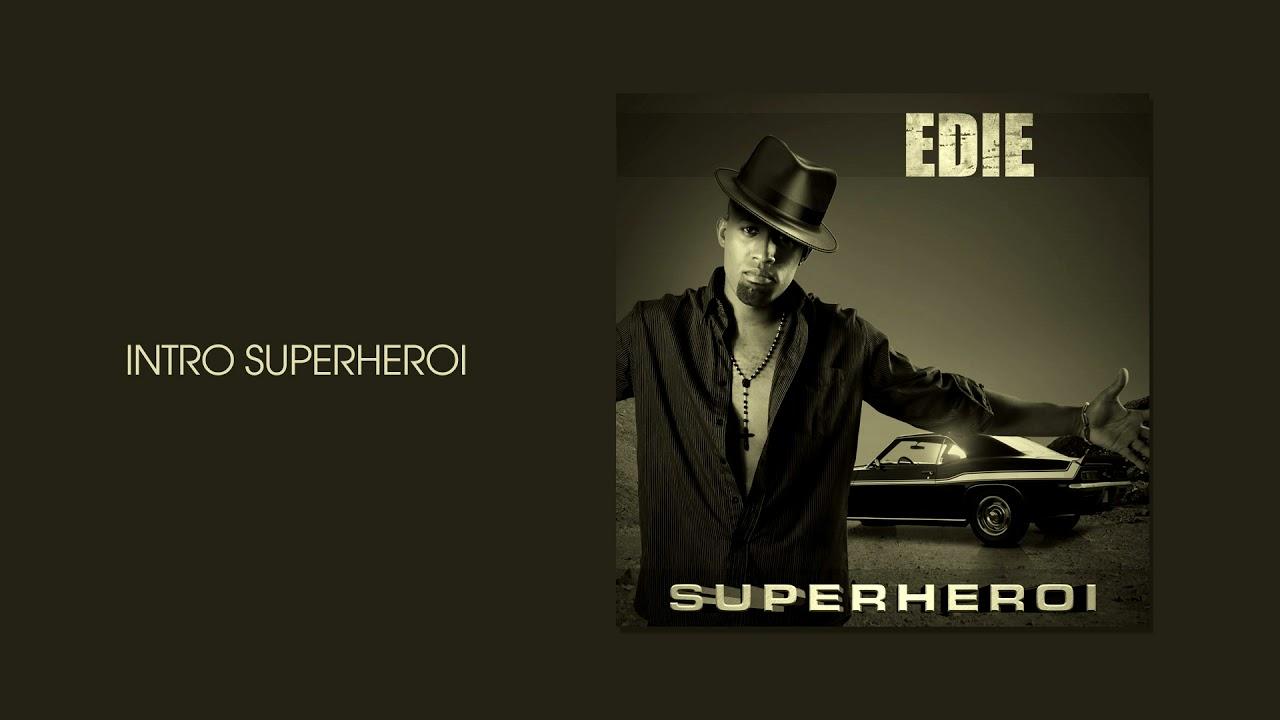 Edie - Intro Superheroi