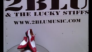 "2 Blu And The Lucky Stiffs - "" Fever "" /  The Letter """