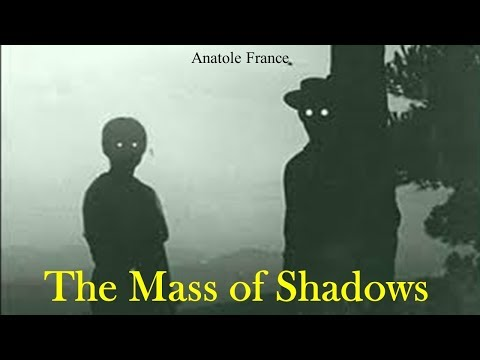 Learn English Through Story - The Mass of Shadows by Anatole France