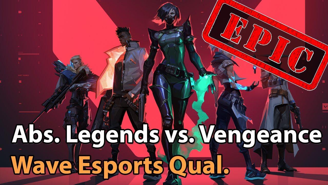 ► EPIC Valorant Esports - Absolute Legends vs. Vengeance - Wave Esports Qualifier