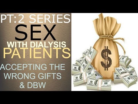 PT:2 SEX/RELATIONSHIPS WITH PATIENTS & ACCEPTING THE WRONG GIFTS