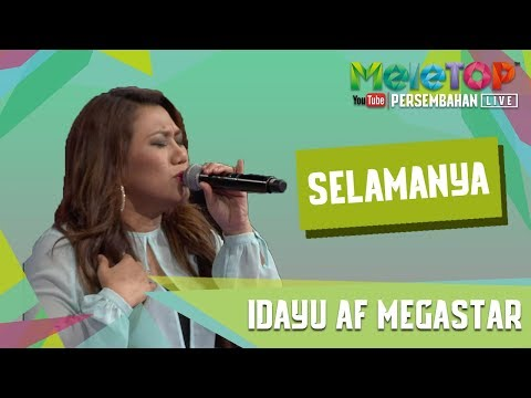 AF Megastar Idayu - Selamanya (Persembahan LIVE MeleTOP)