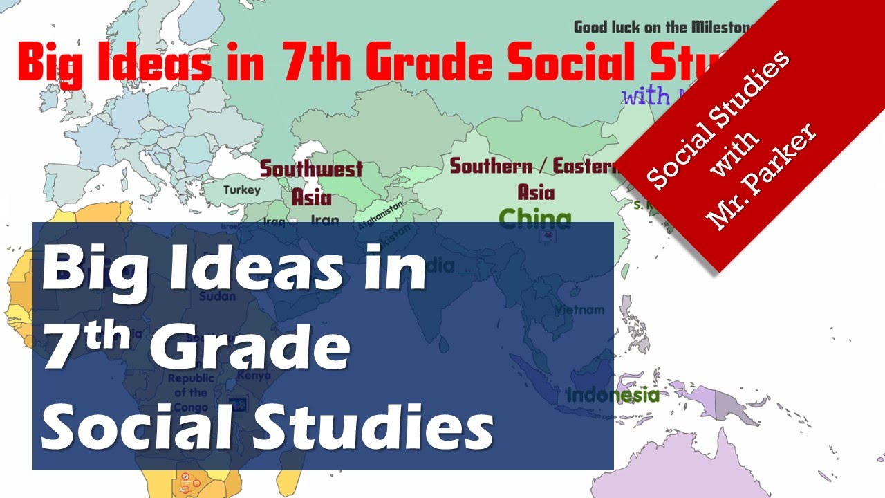 Big Ideas in 7th Grade Social Studies YouTube – 7th Grade History Worksheets