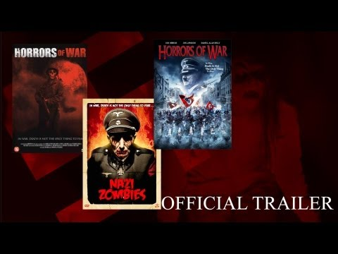 Horrors of War/Nazi Zombies/Zombies of War official Trailer