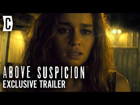 Above Suspicion Trailer: Emilia Clarke, Jack Huston, Johnny Knoxville