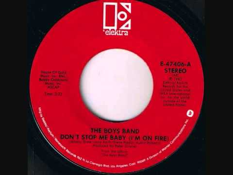 The Boys Band - Please Don't Stop Me Baby (I'm On Fire)