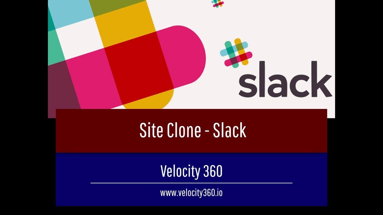 Site Clone - Slack: Part 1