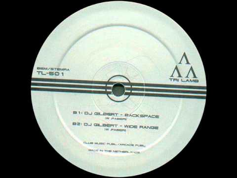 DJ Gilbert - Wide Range