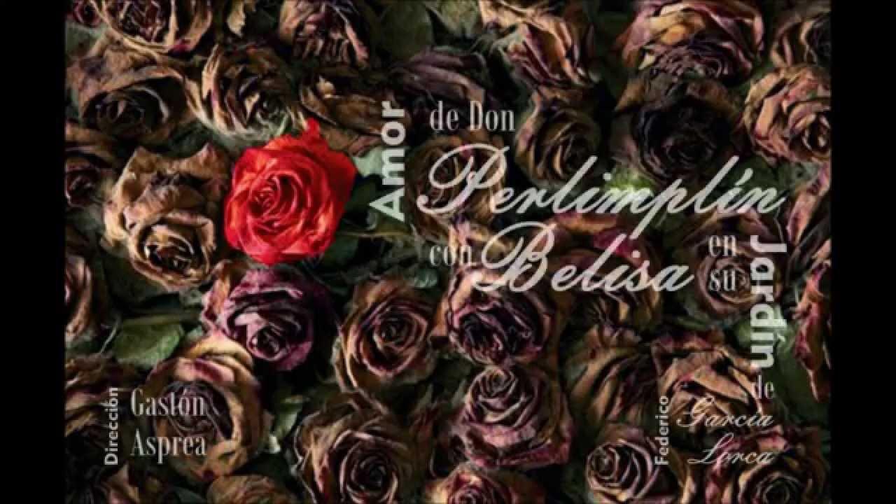 Amor de don perlimplin con belisa en su jardin direccion for Amor de don perlimplin con belisa en su jardin