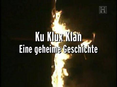 Ku Klux Klan Eine Geheime Geschichte Dokumentation Deutsch