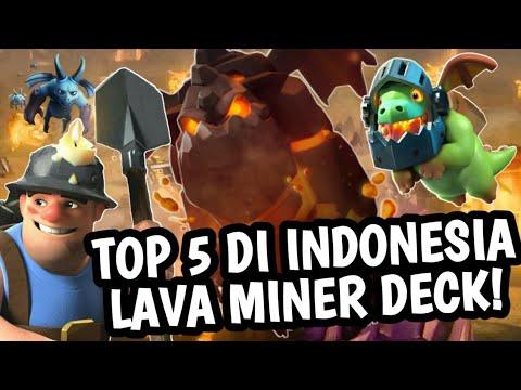 5300+ TOP 5 INDONESIA MAIN SAMBIL LAG WK LAVA MINER DECK - INDONESIA CR