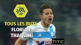 Tous les buts de Florian Thauvin - OM 2016-17 - Ligue 1