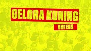 Orfeus - Gelora Kuning