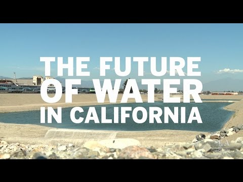 The future of water in California