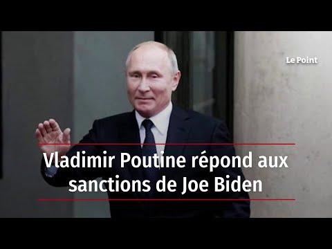 Vladimir Poutine répond aux sanctions de Joe Biden