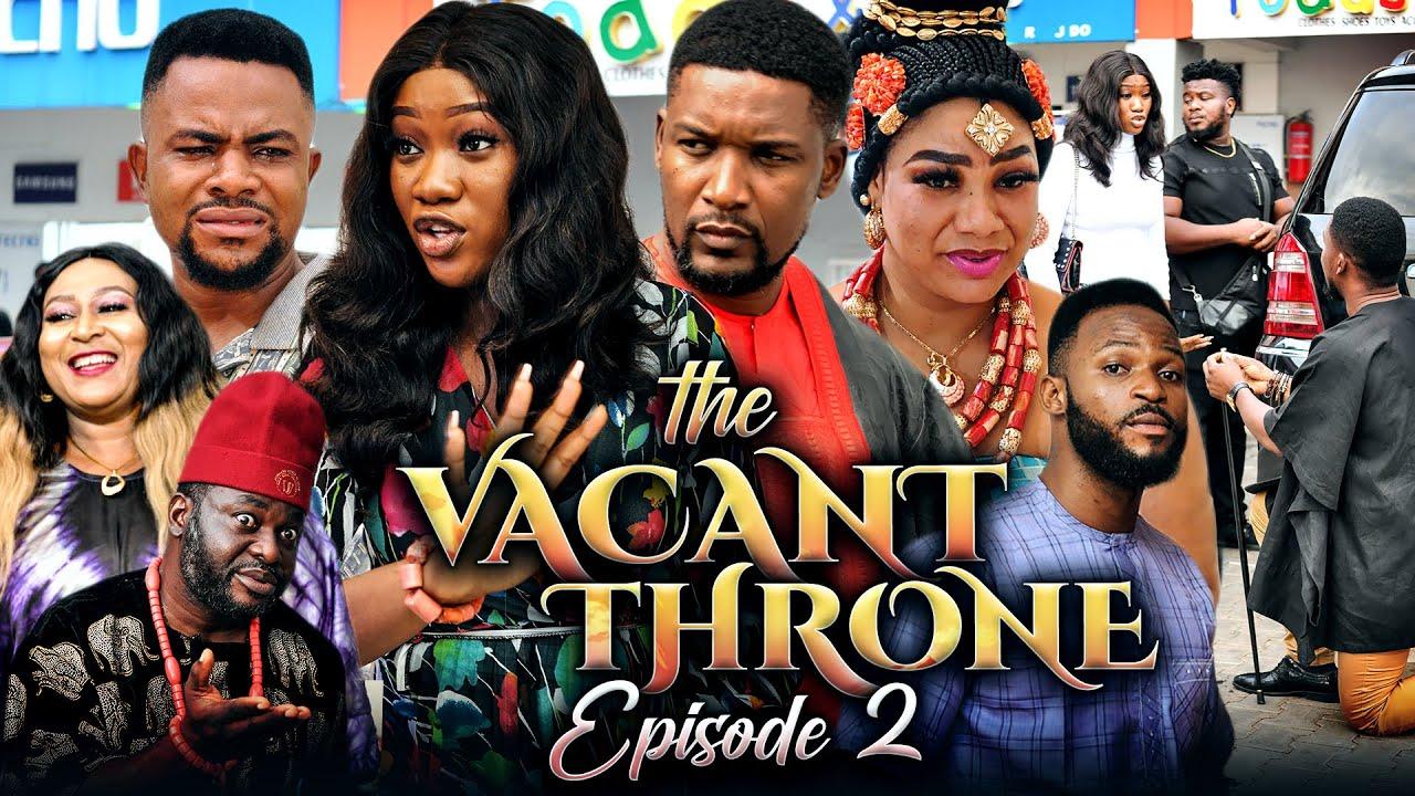 Download THE VACANT THRONE 2 (New Movie) Chinenye Nnebe/Wole Oj/Daniel 2021 Trending Nigerian Nollywood Movie