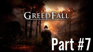 Let's Play - GreedFall - Part #7