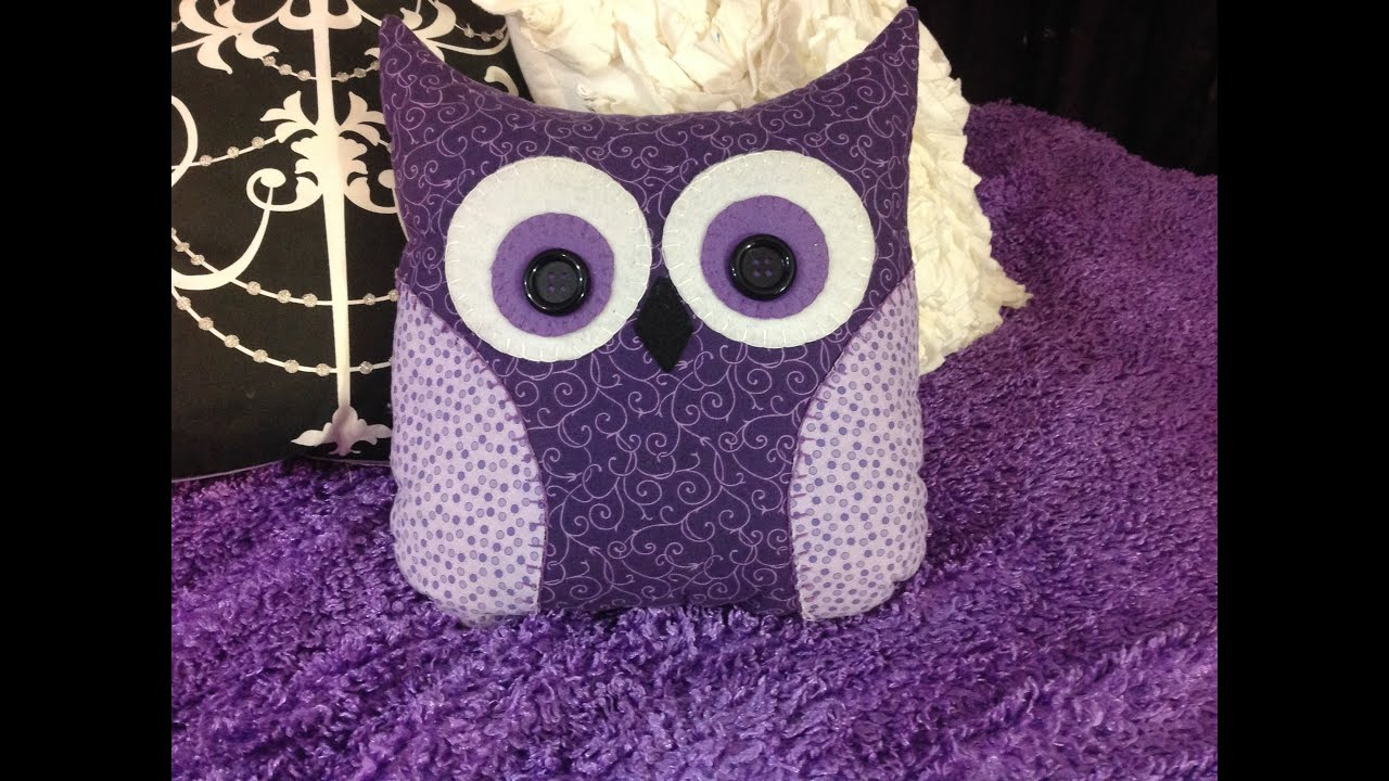 Owl Pillow Pattern Diy Owl Pillow Youtube
