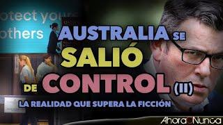 AUSTRALIA FUERA DE CONTROL (II) | AHORA, EL TESTIMONIO DESDE MELBOURNE