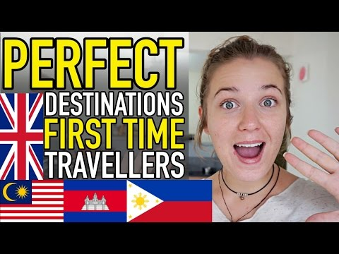 10 DESTINATIONS PERFECT FOR FIRST TIME TRAVELLERS!