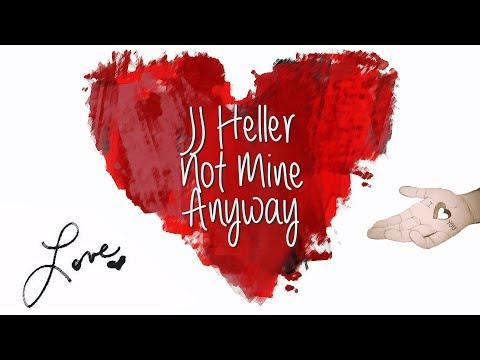 jj-heller---not-mine-anyway-(lyric-video),-2008