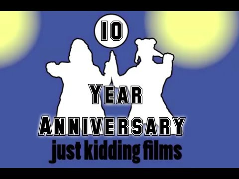 JustKiddingFilms 10 Year Anniversary Compilation
