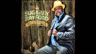 Sugaray Rayford - Two Times Sugar