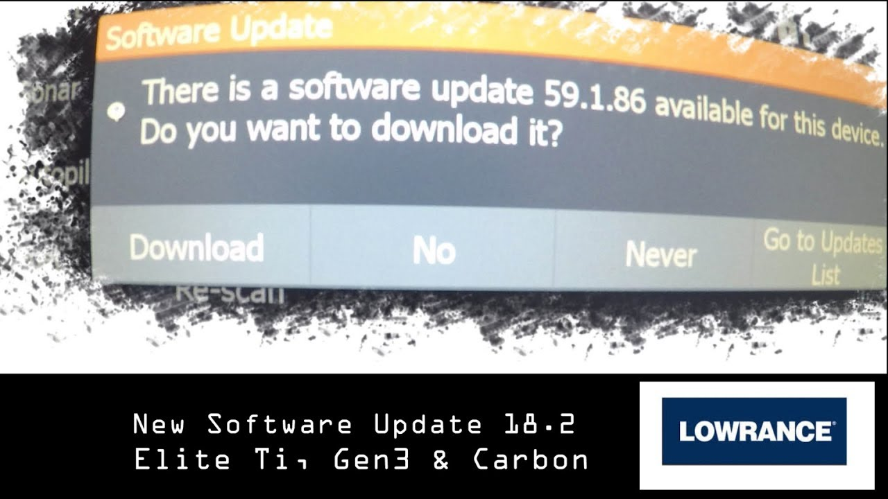 Lowrance new software upgrade 18 2 for Lowrance HDS Carbon, Gen3 and Elite  Ti