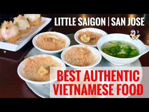Top Authentic Eats in Little Saigon San Jose