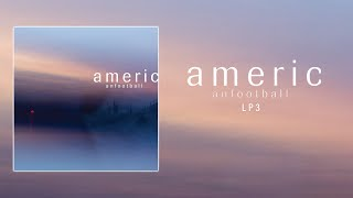 American Football - LP3 (Full Album)