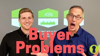 Buyer Problems in Today's Market