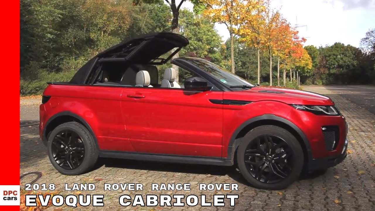 2018 Land Rover Range Rover Evoque Cabriolet Youtube