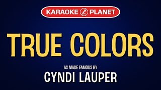 True Colors (Karaoke Version) - Cyndi Lauper | TracksPlanet