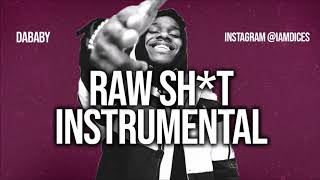 "Dababy ""RAW SH*T"" ft. Migos Instrumental Prod. by Dices *FREE DL*"