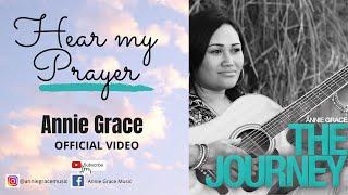Hear My Prayer by Annie Grace
