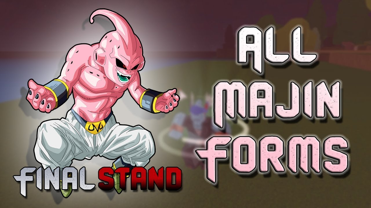 all majin forms dragon ball z final stand youtube
