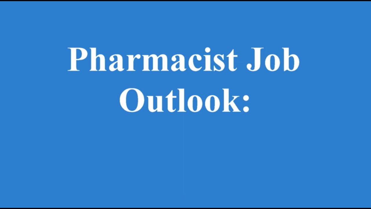 Pharmacist Job Outlook Finding a Job after Pharmacy School YouTube – Job Outlook Pharmacy