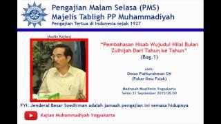 (Bag.1)Ilmu Falak : Hisab Wujudul Hilal Bulan Zulhijah Dari Waktu ke Waktu-Oman Fathurrahman 2017 Video