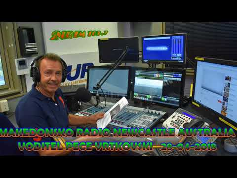 MAKEDONSKO RADIO 2NUR 103.7 NEWCASTLE AUSTRALIA 28-04-2018