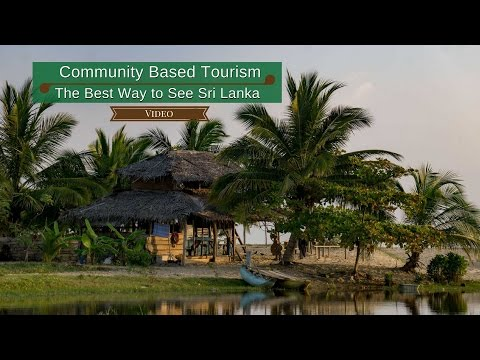 Community Based Tourism: The Best Way to See Sri Lanka