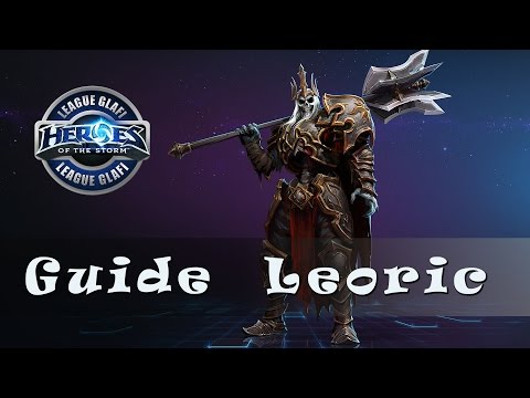видео: Гайд Леорик hots - guide leoric heroes of the storm - ХОТС Гайд leoric